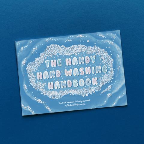 The Handy Hand Washing Handbook