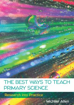 Best Ways To Teach Primary Science