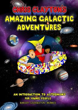 Chris Claytons Amazing Galactic Adventures