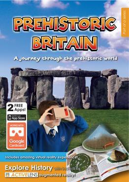 Prehistoric Britain: A Journey Through the Prehistoric World