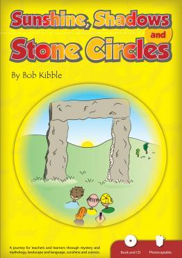 Sunshine Shadows and Stone Circles