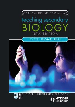 Teaching Secondary Biology 2nd Edition