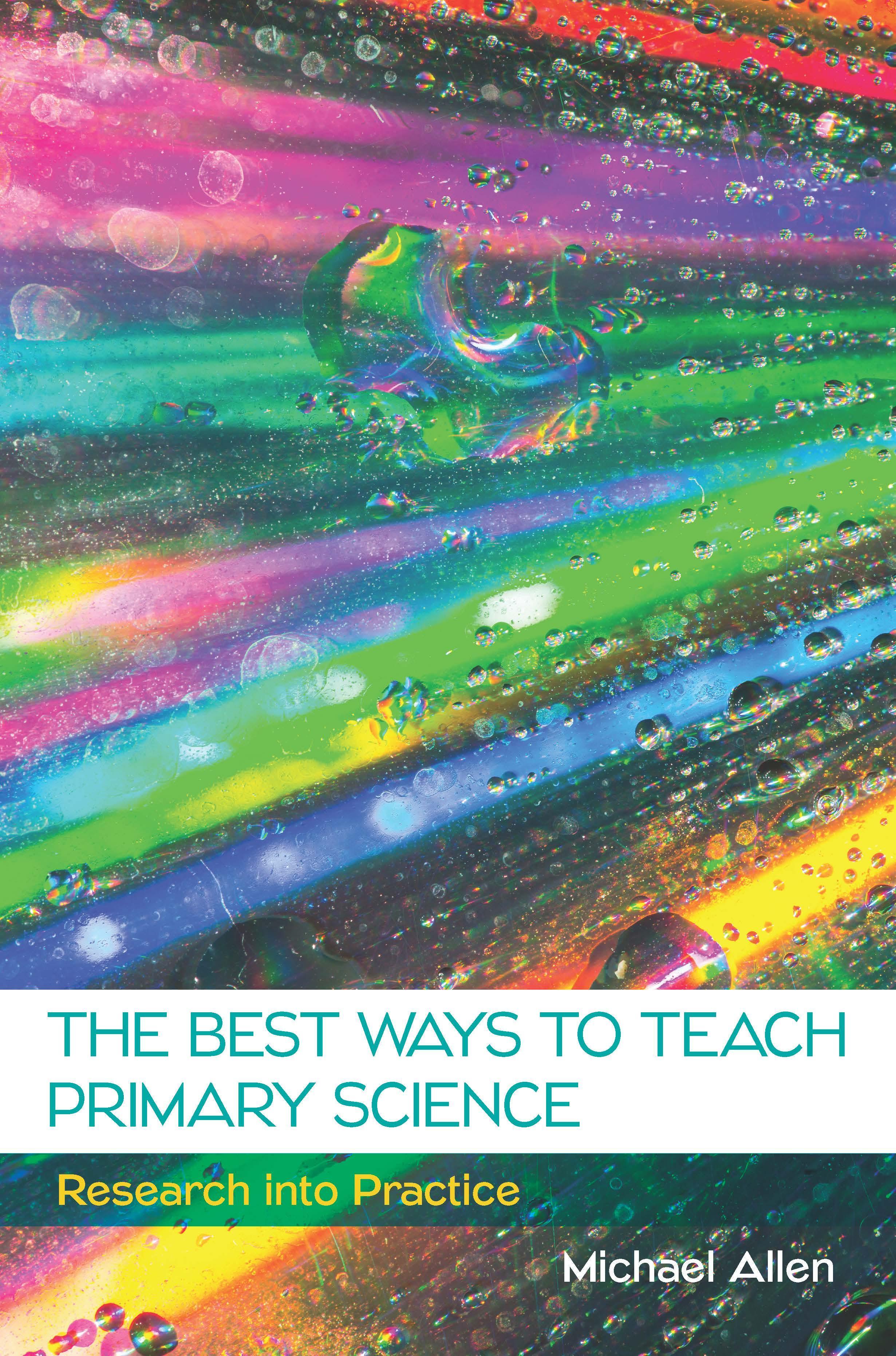 Best Ways To Teach Primary Science