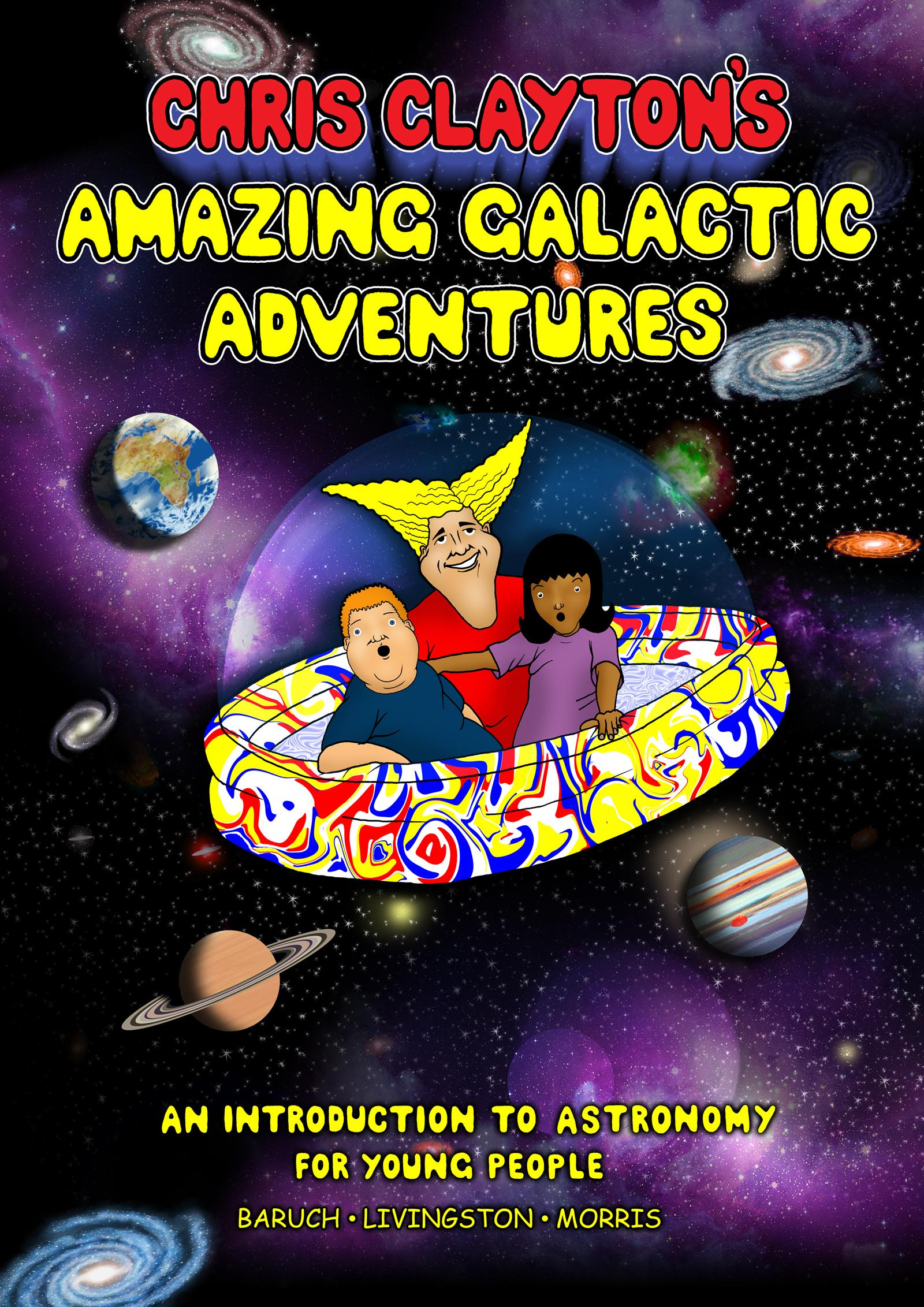 Chris Claytons Amazing Galactic Adventures
