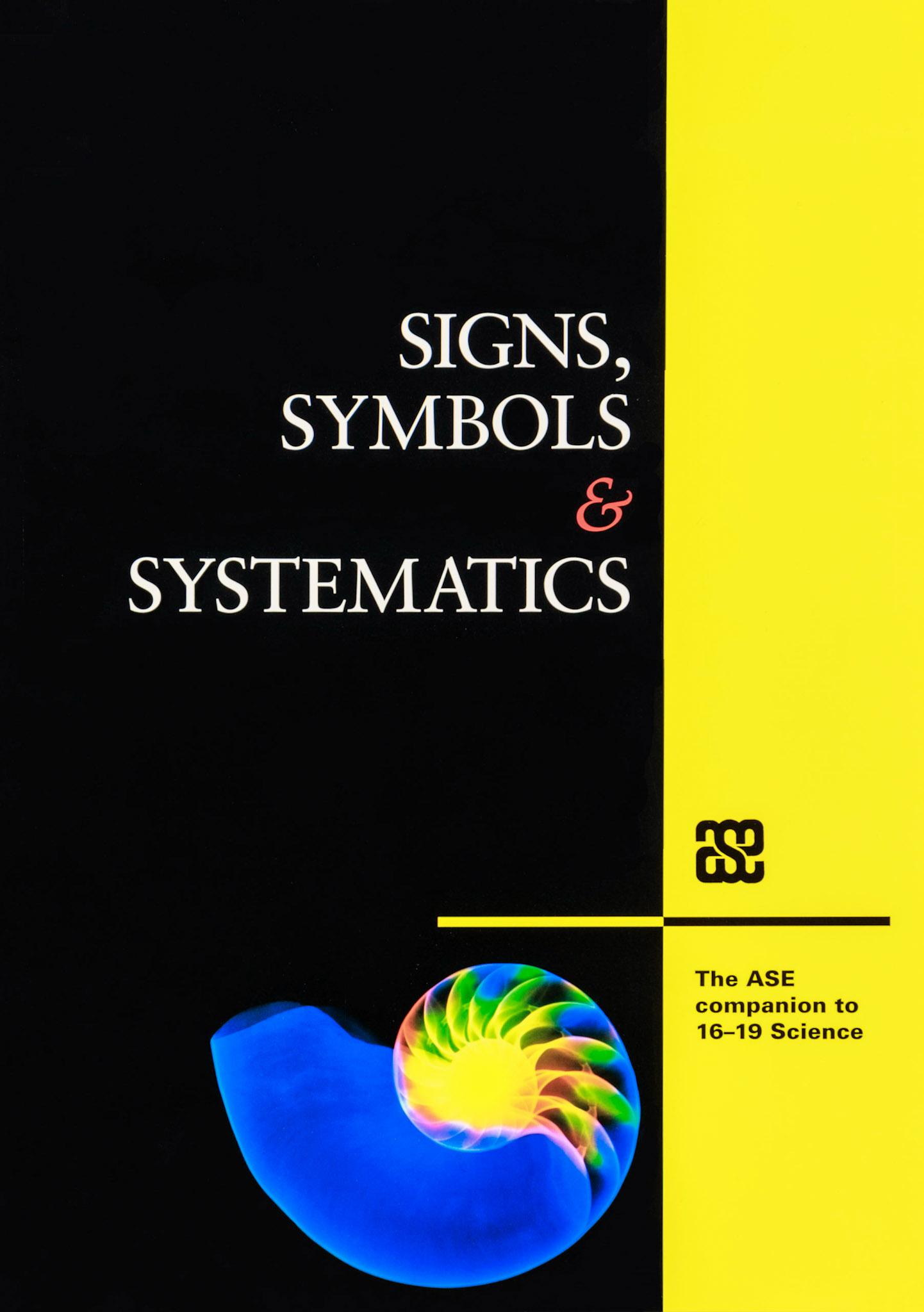 Signs, Symbols & Systematics