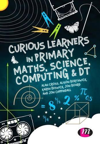 Curious Learners in Primary Maths, Science, Computing & DT