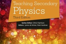 Teaching Secondary Physics 3ED