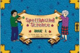 Spellbound Science Book 1